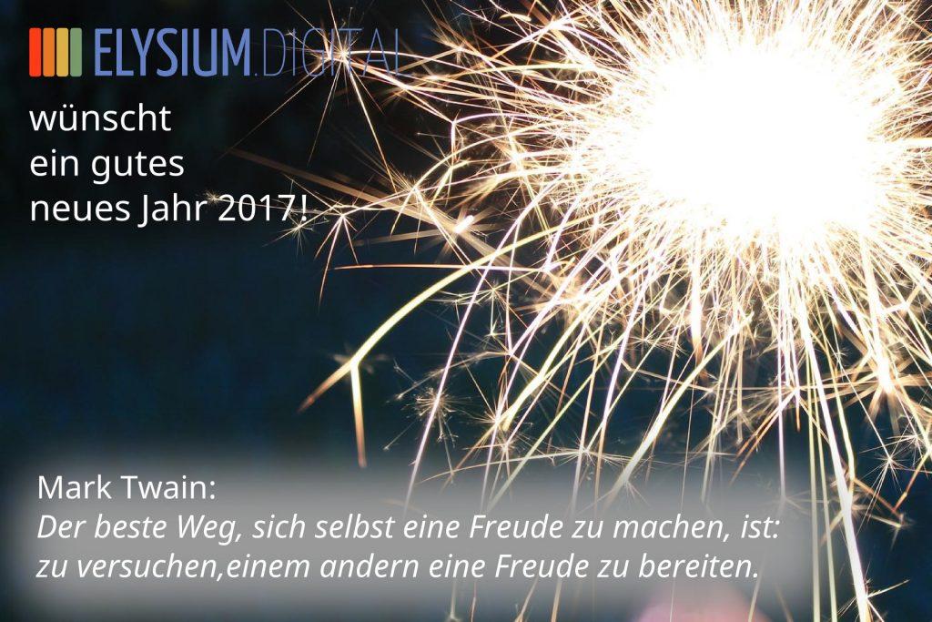 Elysium.digital wünscht ein gutes neues Jahr 2017!   Elysium.digital
